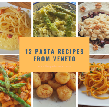 12 Pasta Recipes from Veneto