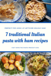 7 traditional Italian pasta with ham recipes