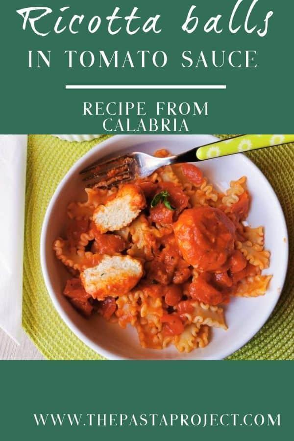 Calabrian Ricotta balls in tomato sauce