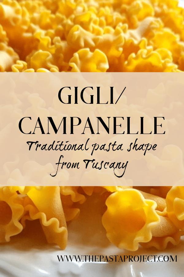 gigli or campanelle pasta