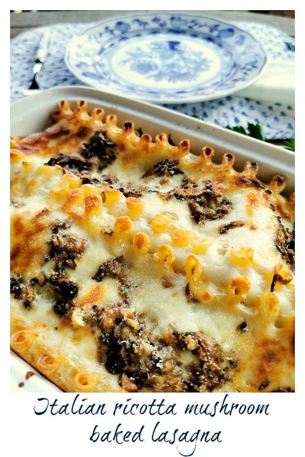 Italian ricotta mushroom lasagna
