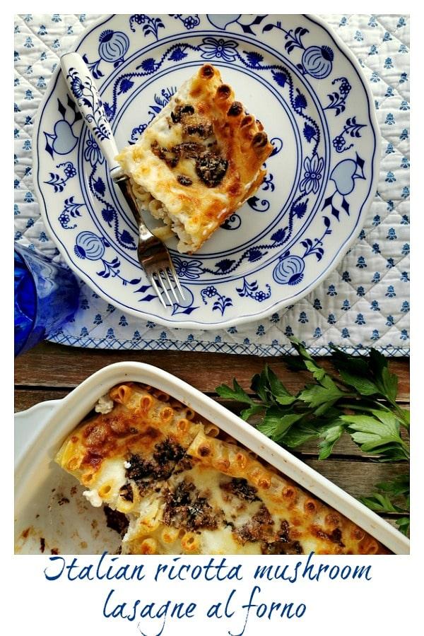 Italian ricotta mushroom lasagne al forno