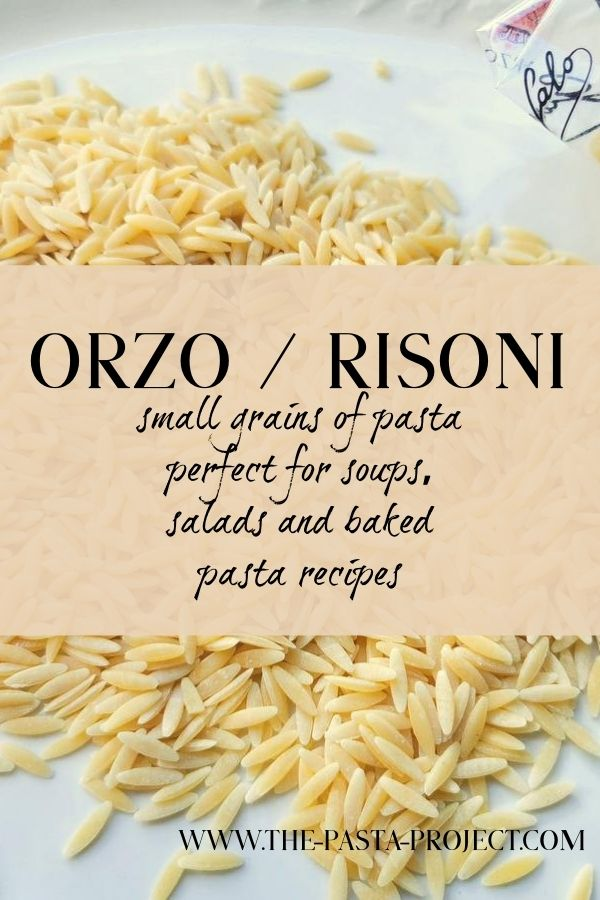Orzo (risoni) pasta for soup, salad and baked pasta recipes