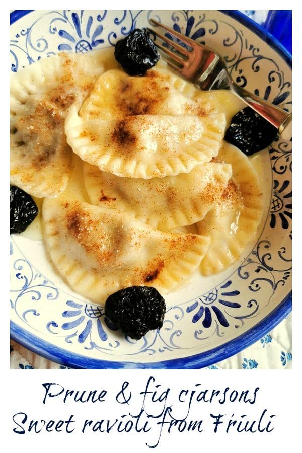 Prune and fig cjarsons (sweet ravioli)