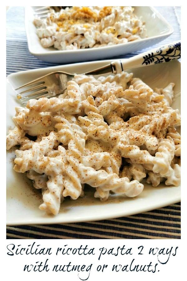 Sicilian pasta with ricotta 2 ways