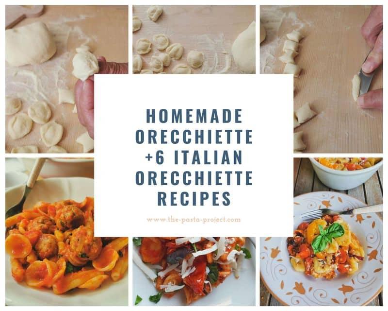 homemade orecchiette with 6 Italian orecchiette recipes