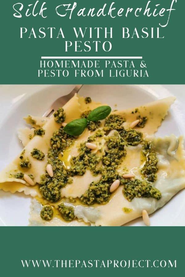 Silk Handkerchief Pasta with Basil Pesto (Fazzoletti di Seta)